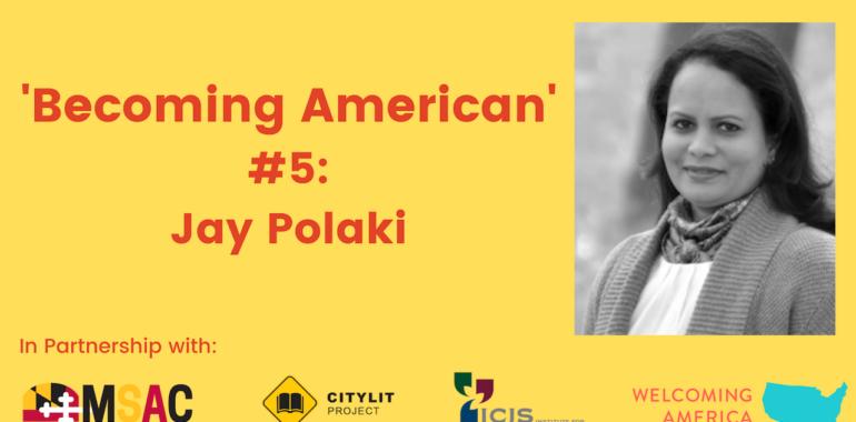 CityLit Presents 'Becoming American' #5: Jay Polaki